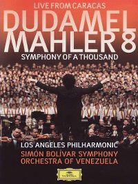 "Cover Gustavo Dudamel / Los Angeles Philharmonic - Gustav Mahler: Symphony No. 8 ""Symphony Of A Thousand"" [DVD]"